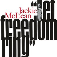 Jackie McLean: Let Freedom Ring (LP)