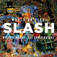 LP Slash feat. Myles Kennedy & The Conspirators: World On Fire (LP)