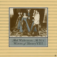 Rick Wakeman: The Six Wives Of Henry VIII (LP)