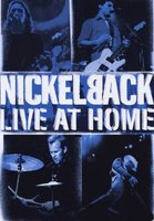 Nickelback: Live At Home (DVD)