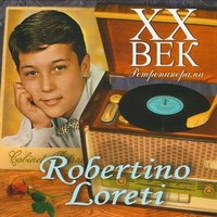ХХ век. Ретропанорама. Robertino Loreti (CD)