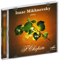 Audio CD Фредерик Франсуа Шопен. Исак Михновский / Isaac Mikhnovsky. F.Chopin