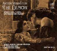 Антон Рубинштейн: Демон / Хайкин Борис (2 CD) / Boris Khaikin. Anton Rubinstein. The Demon