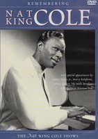 DVD Remembering Nat King Cole: The Nat «King» Cole Show