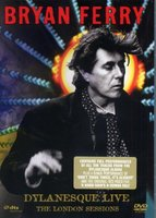 DVD Bryan Ferry - Dylanesque Live: The London Sessions