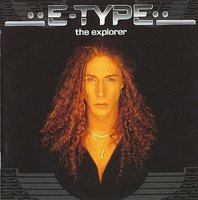 E-Type. The Explorer (CD)