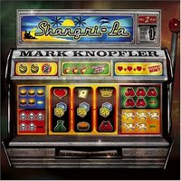Mark Knopfler. Shangri-La (CD)