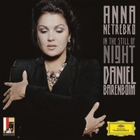 Anna Netrebko, Daniel Barenboim. In The Still Of Night (CD)