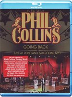 Phil Collins: Going Back - Live At Roseland Ballroom, NYC (Blu-Ray)