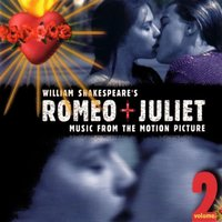 Audio CD William Shakespeare's Romeo + Juliet: Music From The Motion Picture, Volume 2 (1996 Version)