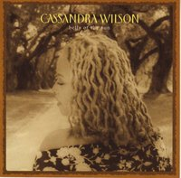 Cassandra Wilson. Belly Of The Sun (CD)