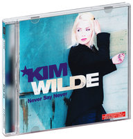 Kim Wilde. Never Say Never (CD)