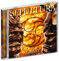 Sepultura. Against (CD)