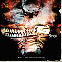 Slipknot. Vol. 3. The Subliminal Verses (CD)