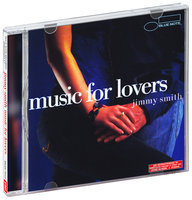 Jimmy Smith. Music For Lovers (CD)