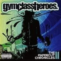Audio CD Gym Class Heroes. The Papercut Chronicle