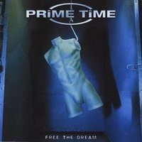 Audio CD Prime Time. Free The Dream
