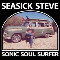 Audio CD Seasick Steve. Sonic Soul Surfer
