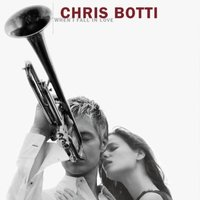 Chris Botti. When I Fall In Love (CD)