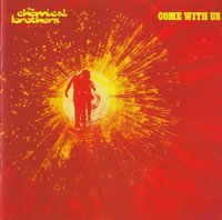 The Chemical Brothers. Come With Us (CD)