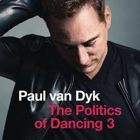Audio CD Paul van Dyk. The Politics Of Dancing 3