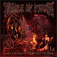 Cradle of Filth. Lovecraft & witch hearts (2 CD)