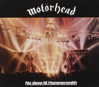 Motorhead. No sleep 'til Hammersmith (Deluxe Edition) (2 CD)