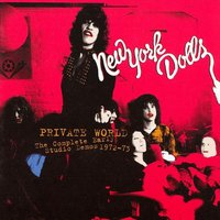 Audio CD New York Dolls. Private World: Complete Early Studio Demos 1972-1973