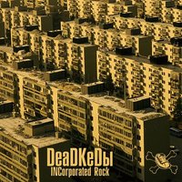 Audio CD Deadkedы. Incorporated Rock