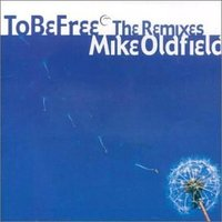 Audio CD Mike Oldfield. To be free (maxisingl)