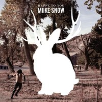LP Miike Snow. Happy To You (LP)