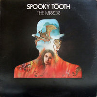 LP Spooky Tooth. The Mirror (LP)