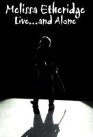 DVD Melissa Etheridge - Live...And Alone