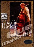 DVD Haden Charlie. Live In Montreal