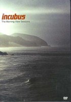DVD Incubus: The Morning View Sessions
