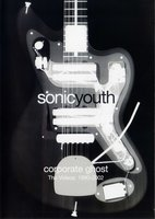 Sonic Youth: Corporate Ghost. The Videos 1990-2002 (DVD)