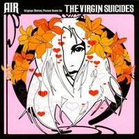 Air. The Virgin Suicides. Original Motion Picture Score (LP)