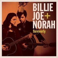 Billie Joe + Norah. Foreverly (LP)