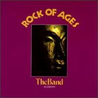 LP The Band. Rock Of Ages. The Band In Concert (LP)