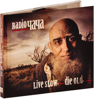 Radio Чача. Live Slow. Die Old (CD)