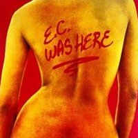 Eric Clapton. E.C. Was Here (LP)