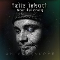 Audio CD Феликс Лахути и друзья. Universalove (Фирменный)