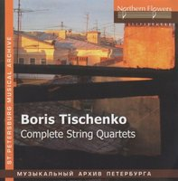 Audio CD Классика. Борис Тищенко - Complete String Quartets