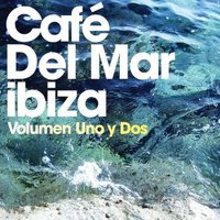 Cafe Del Mar. Volumen uno y dos (2 CD)