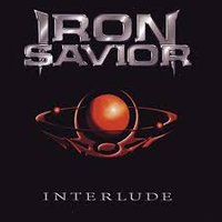 Iron Savior. Interlude Live (CD)