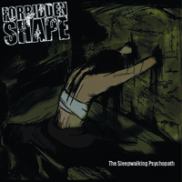 Audio CD Forbidden Shape. The Sleepwalking Psychopath