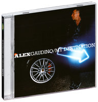 Alex Gaudino. My Destination (CD)