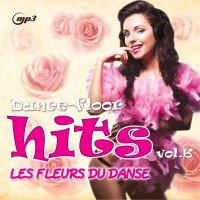 MP3 (CD) Dance-Floor Hits. Les Fleurs Du Danse. Vol. 6
