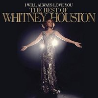 Audio CD Whitney Houston. I Will Always Love You. The Best Of Whitney Houston