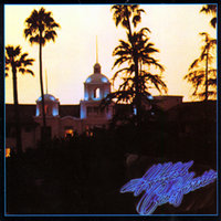 LP Eagles. Hotel California (LP)
